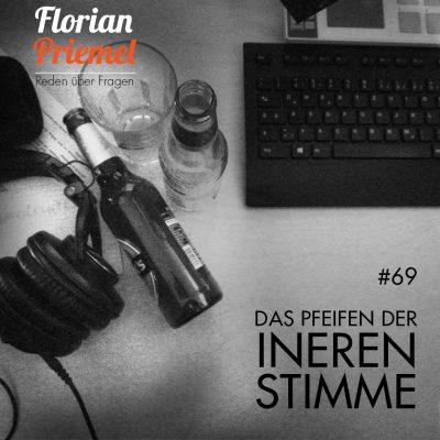 FP069 - Das Pfeifen der inneren Stimme