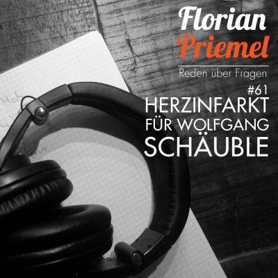 FP061 - Herzinfarkt für Wolfgang Schäuble
