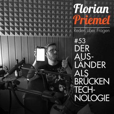FP053 - Der Ausländer als Brückentechnologie