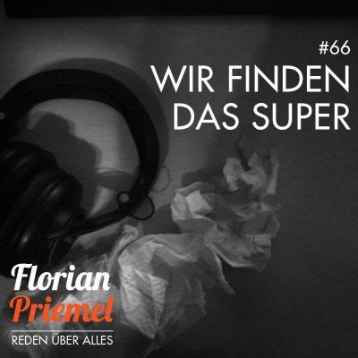 FP066 - Wir finden das super