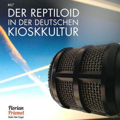 FP087 - Der Reptiloid in der deutschen Kioskkultur