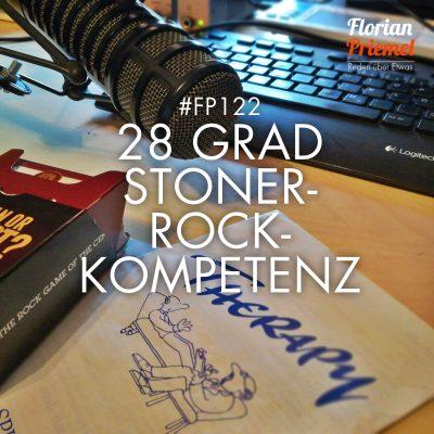 FP122 - 28 Grad Stoner-Rock-Kompetenz
