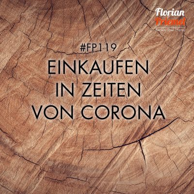 FP119 - Einkaufen in Zeiten von Corona
