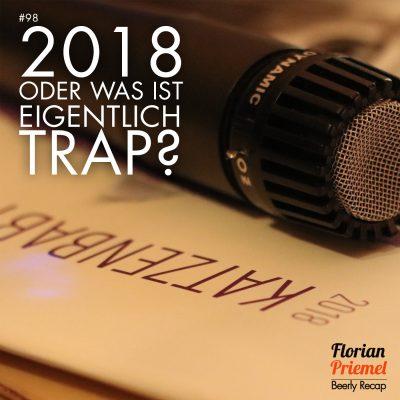 FP98 - 2018, oder was ist eigentlich Trap?
