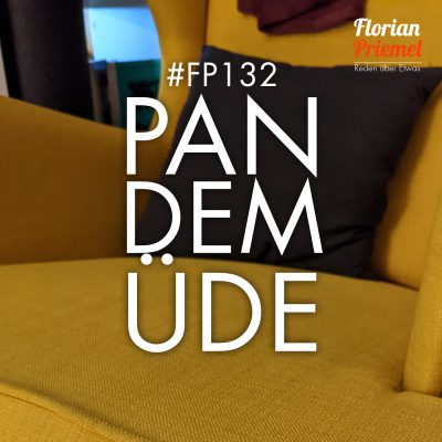 FP132 - Pandemüde