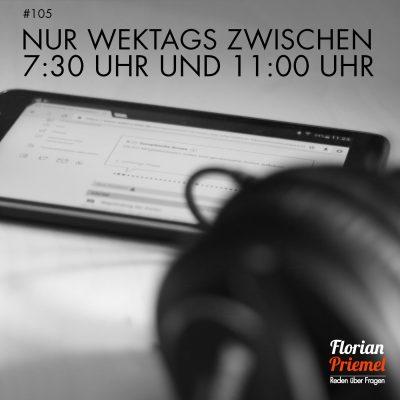 FP105 - Nur werktags zwischen 7:30 und 11:00 Uhr