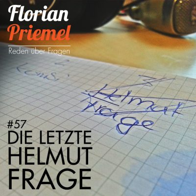 FP057 - Die letzte Helmut-Frage