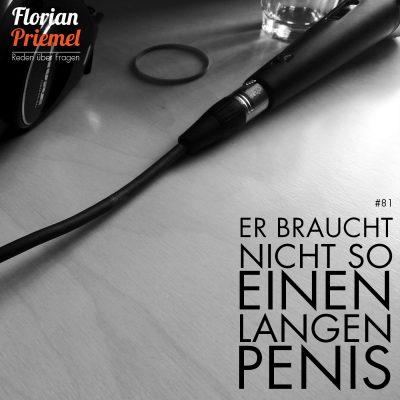 FP081 - Er braucht nicht so einen langen Penis