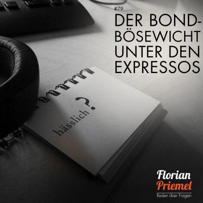 FP079 - Der Bond-Bösewicht unter den Expressos